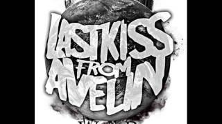 Last Kiss From Avelin - Mati Bila Kau Pergi