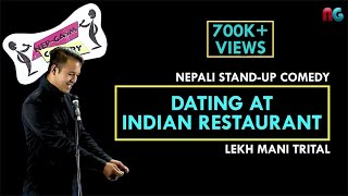 Dating at Indian Restaurant | Nepali Stand-up Comedy | Lekh Mani Trital | Nep-Gasm COmedy