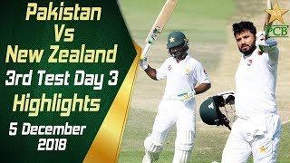 Pakistan Vs New Zealand | Highlights | 3rd Test Day 3 | 5 December 2018 | PCB