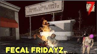 7 Days To Die - Fecal Fridayz (E164) - Game Society