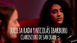 Julieta Rada y Nicolás Ibarburu - Claroscuro de San Juan // Tape Sessions