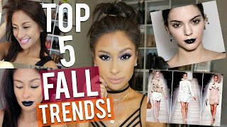 TOP 5 TRENDS FOR FALL I