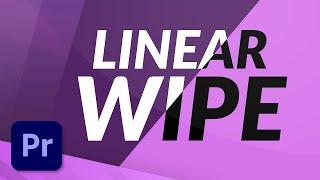 Linear Wipe Transition in Premiere Pro - TUTORIAL