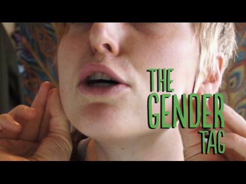 ~The Gender Tag - ft Chuckenspire~