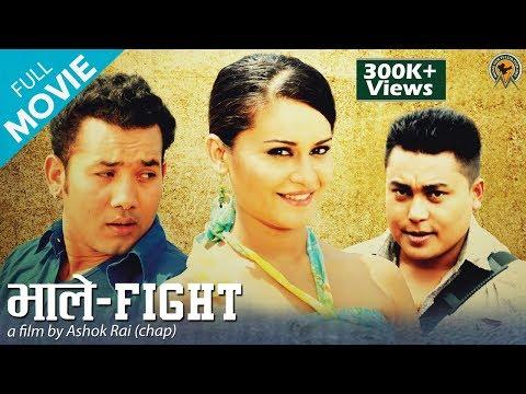 Xxx Mp4 BHALE FIGHT भाले फाईट Nepali Full Movie 2018 2075 Sandip Chhetri Babu Bogati Reema Bishwokarma 3gp Sex