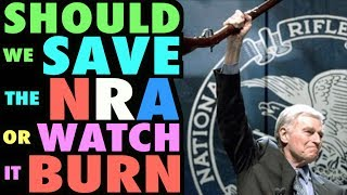 Save The NRA...or Watch It BURN !?!