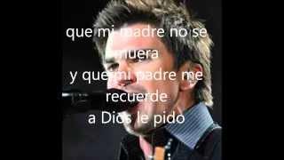 A Dios le pido- Letra- Juanes