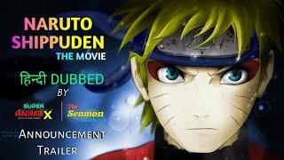 Naruto Shippuden The Movie | Hindi Dubbed | Announcement Trailer |