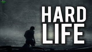 THE HARD PART OF LIFE
