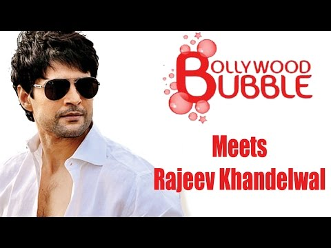 Xxx Mp4 Bollywood Bubble Exclusive Interview With Rajeev Khandelwal 3gp Sex