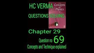 #Hcv HC Verma || Electrostatics|| Solving question || Question no 69