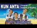 Download Video KUN ANTA Versi Anak Kecil | Trio Brothers (Cover of Humood AlKhudher) | Indonesia 3GP MP4 FLV