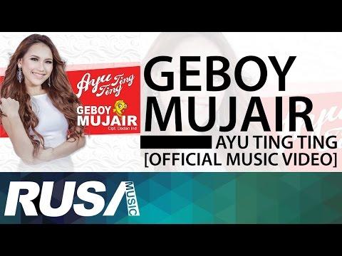 Ayu Ting Ting - Geboy Mujair [Official Music Video] mp3