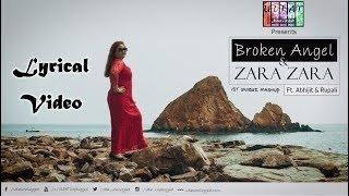 Zara Zara & Broken Angel (Mashup) Lyrical Video | Ulfat Unplugged ft. Rupali Rakshit & Abhijit Sen
