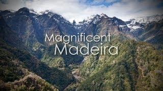 Magnificent Madeira