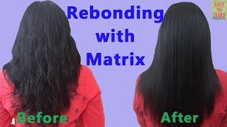 Rebonding Smoothening Straightening Of Hair With Matrix Product-Permanent Straightening of Hair