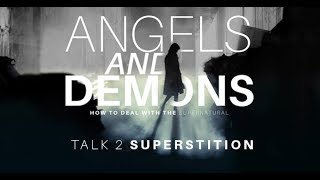 Angels and Demons Talk 2: Superstition by Bro. Bo Sanchez