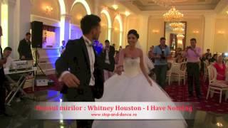 Dansul mirilor , Vals , Whitney Houston - I Have Nothing