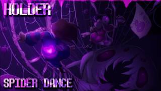 Undertale Remixed - Spider Dance (Holder Remix) Muffet Theme - GameChops.mp4