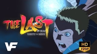 Naruto The Last Movie - Trailer : VF (HD)