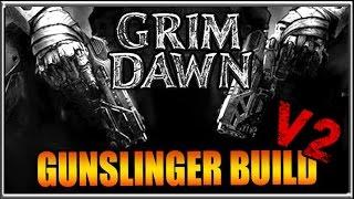 Dual Pistol Gunslinger Build Version 2 - Grim Dawn Demolitionist + Arcanist Guide Gameplay