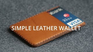 Minimalist Leather Wallet | How It's Made // DIY Leather craft