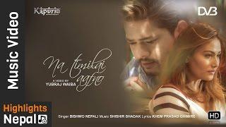 Na Timilai Aafno - New Nepali Modern Love Song 2017/2074 | Bishwo Nepali | Khem Prasad Ghimire