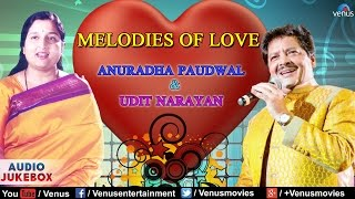 MELODIES OF LOVE : Udit Narayan & Anuradha Paudwal | Bollywood Romantic Hits || Audio Jukebox