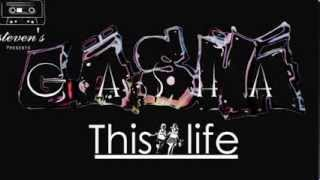 Gasha - This Life  (Official Audio Produced By Pazzo)