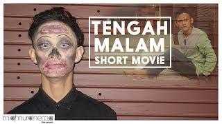 TENGAH MALAM - SHORT MOVIE