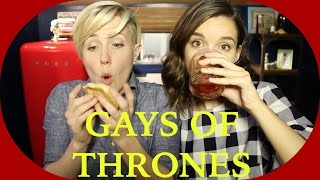 MY DRUNK KITCHEN: Gays of Thrones!