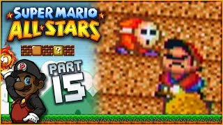 "Super Mario All Stars - Part 15 | ""Mario. You"