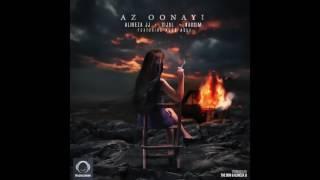 "Alireza JJ, Sijal, & Nassim - ""Az Oonayi"" OFFICIAL AUDIO"