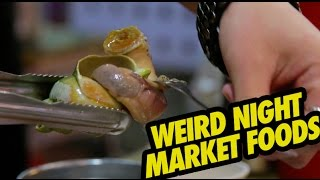 WEIRDEST FOODS AT THE NIGHT MARKET!
