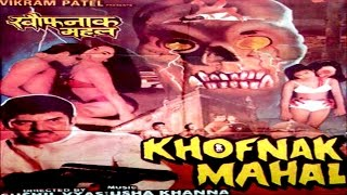 Khofnak Mahal - Hindi Horror Movie HD