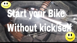 start bike without kick || start bike without battery || start bike without self