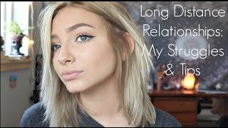 Long Distance Relationships: My Struggles and Tips! | Hannah Blair
