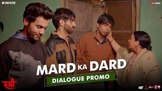 Mard Ka Dard | STREE | Rajkummar Rao, Shraddha Kapoor, Dinesh Vijan, Raj&DK, Amar Kaushik | Aug 31