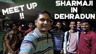 Sharmaji Meetup Dehradun | Vlog by YI 4k Action Camera | Sharmaji Infinity
