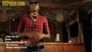 Keko  Town- How we do it