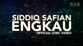 Siddiq Safian - Engkau (Official Lyric Video) | OST Bila Hati Berbicara