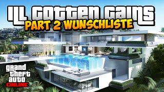 GTA 5 Online: ILL GOTTEN GAINS PART 2 ! - Wunschliste | Villen & Casino | iCrimax