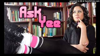 Ask Yee - Lesbian Girlfrined Uncomfortable with Oral - At the Breakfast club Power 105.1