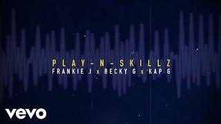 Play-N-Skillz - Si Una Vez (If I Once)[Spanglish - Lyric] ft. Frankie J, Becky G, Kap G