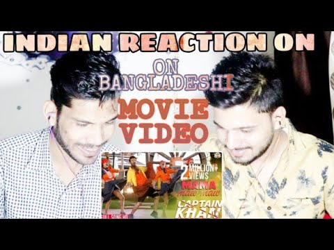 Indian Reaction On | Mama Maw Maw (Full Song) I Shakib Khan|Captain Khan Bengali Movie 2018