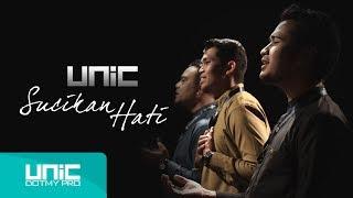 UNIC - Sucikan Hati (Official Music Video) ᴴᴰ