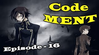 Code MENT Episode 16 - Purple Eyes