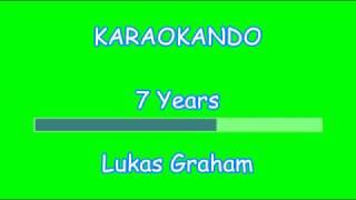 Karaoke Internazionale - 7 Years - Lukas Graham ( Lyrics )