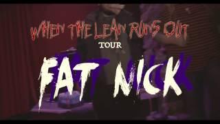 Fat Nick - When The Lean Runs Out Tour - El Paso 11/27