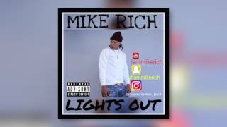 Mike Rich - Lights Out (AUDIO)